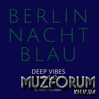 Berlin Nachtblau - Deep Vibes Vol 2 (2019)