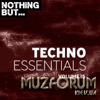 Nothing But... Techno Essentials, Vol. 15 (2019)