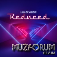 Lab Of Music - Reduced (2019)