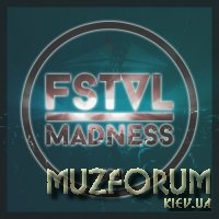 Fstvl Madness - Pure Festival Sounds, Vol. 24 (2019)