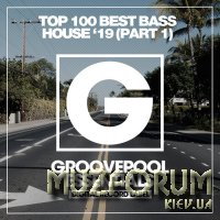 Top 100 Best Bass House '19 (Part 1) (2019)