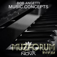 Bob Angetti - Music Concepts (2019)