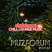 Christmas: Chill Lounge Music (2019)