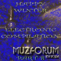 Happy Winter Electronic Compilation, Part. 8 (2020)