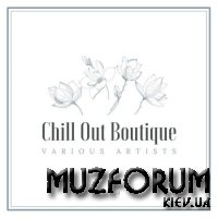 Chill Out Boutique, Vol. 4 (2020)