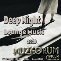 Deep Night Lounge Music 2020, Vol. 01 (2020)