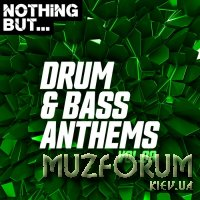 Nothing But Drum & Bass Anthems, Vol. 09 (2020)
