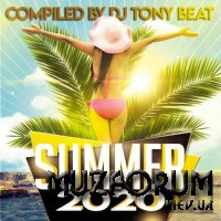 Summer 2020 Compiled By DJ Tony Beat (2020)