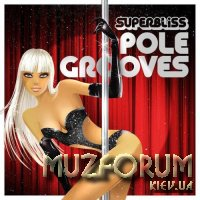 Superbliss Pole Grooves (2020)