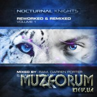 Nocturnal Knights Reworked & Remixed Volume 1 [3CD] (2020) FLAC