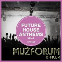 Future House Anthems Vol 2 (2020)