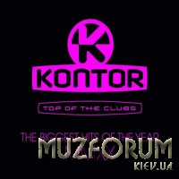 Kontor Top Of The Clubs. The Biggest Hits (Mixed & UnMixed) (2020)