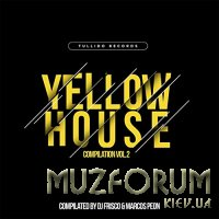 Yellow House Compilation, Vol. 2 (Compilated by DJ Frisco & Marcos Peon) (2020)