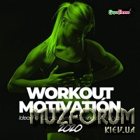 Workout Motivation 2020 (Ideal For Cardio, Gym, Running & Aerobics) (2020)