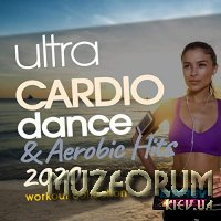 Ultra Cardio Dance & Aerobic Hits 2020 Workout Collection (2020)