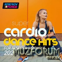 Super Cardio Dance Hits For Fitness & Workout 2020 (2020)