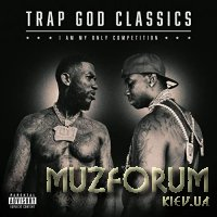 Gucci Mane - Trap God Classics: I Am My Only Competition (2020)