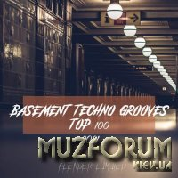 Basement Techno Grooves Top 100: 2021 (2021)