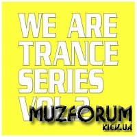 We Are Trance Series Vol 2 (2021)