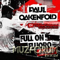 Paul Oakenfold - Full On Fluoro 118 (2021-02-24)