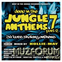 Deep In The Jungle Anthems 7 - Part 2 (Mixed By Hollie-May) (2021)
