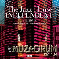 The Jazz House Independent Vol 9 (DJ Friendly Selection) (2021)