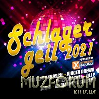 Schlager Geil 2021 (Powered By Xtreme Sound) (2021)